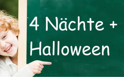 Herbstferien – mit Halloween-Extras (4 Nächte)
